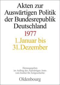 Akten zur Auswärtigen Politik der Bundesrepublik Deutschland 1977