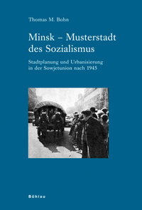 Minsk - Musterstadt des Sozialismus