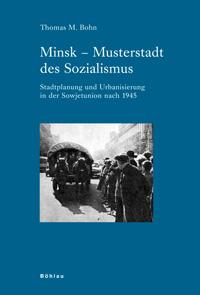 Minsk - Musterstadt des Sozialismus