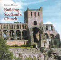 Building Scotland's Church