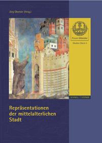 Repräsentationen der mittelalterlichen Stadt