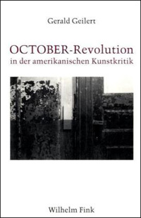 OCTOBER-Revolution in der amerikanischen Kunstkritik