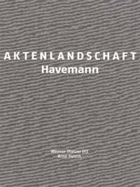Aktenlandschaft Havemann