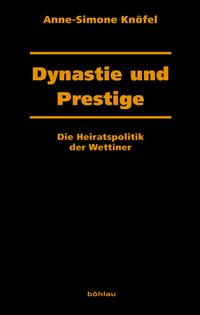 Dynastie und Prestige
