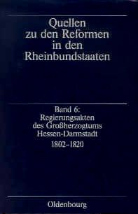 Regierungsakten des Großherzogtums Hessen-Darmstadt 1802-1820