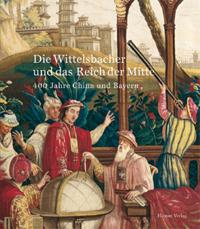 Die Wittelsbacher und das Reich der Mitte