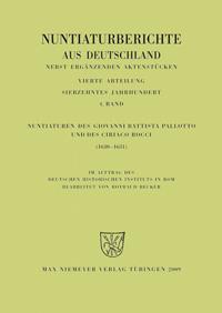 Nuntiaturen des Giovanni Battista Pallotto und des Ciriaco Rocci (1630-1631)