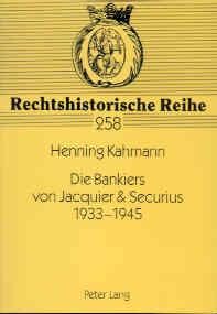 Die Bankiers von Jacquier & Securius 1933-1945