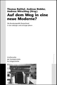 Auf dem Weg in eine neue Moderne?