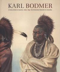 Karl Bodmer. 1809-1893