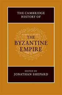 The Cambridge History of the Byzantine Empire c. 500-1492