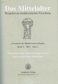 Der Wald im Mittelalter. Funktion - Nutzung - Deutung