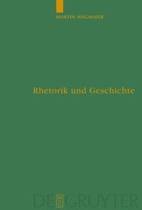 Rhetorik und Geschichte