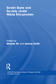Soviet State and Society Under Nikita Khrushchev