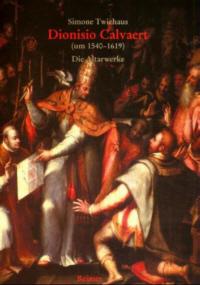 Dionisio Calvaert (um 1540-1619)
