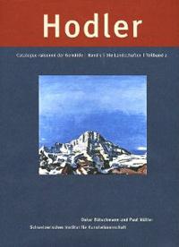 Ferdinand Hodler: Catalogue raisonné der Gemälde
