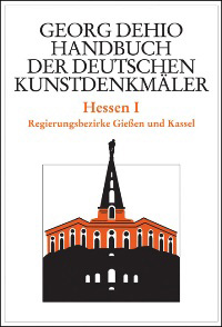 Georg Dehio. Handbuch der deutschen Kunstdenkmäler