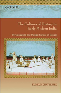 The Cultures of History in Early Modern India