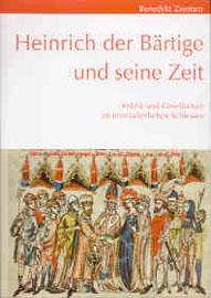 Heinrich der Bärtige und seine Zeit