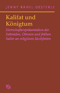 Kalifat und Königtum