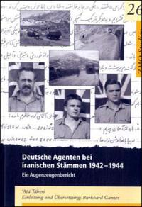 Deutsche Agenten bei iranischen Stämmen 1942-1944
