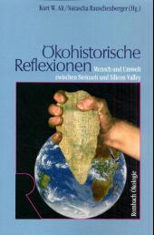 Ökohistorische Reflexionen