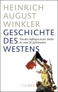 Geschichte des Westens. Von den Anfängen in der Antike bis zum 20. Jahrhundert