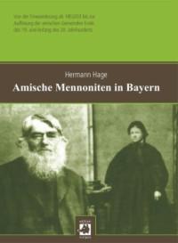 Amische Mennoniten in Bayern