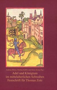 Adel und Königtum im mittelalterlichen Schwaben