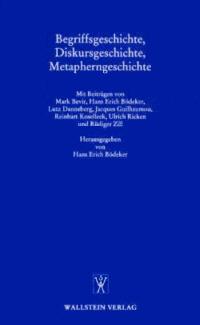 Begriffsgeschichte, Diskursgeschichte, Metapherngeschichte