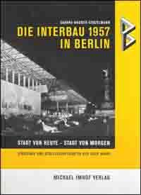 Die Interbau 1957 in Berlin