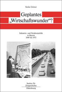 """Geplantes """"Wirtschaftswunder""""?"""