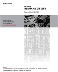 Der Architekt Hermann Giesler