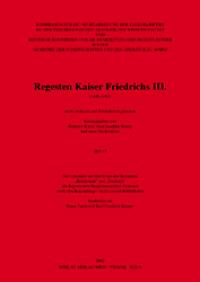 Regesten Kaiser Friedrichs III. (1440-1493) nach Archiven und Bibliotheken geordnet