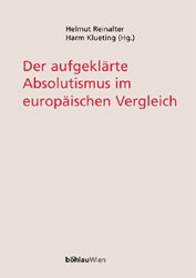 Der aufgeklärte Absolutismus im europäischen Vergleich