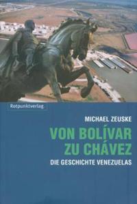 Von Bolívar zu Chávez