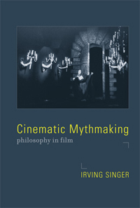 Cinematic Mythmaking