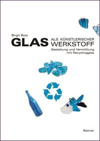 Glas als künstlerischer Werkstoff