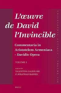 L'œuvre de David l'Invincible et la transmission de la pensée grecque dans la tradition arménienne et syriaque