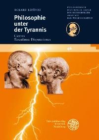 Philosophie unter der Tyrannis
