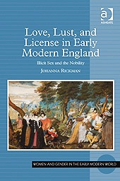 Love, Lust, and License in Early Modern England