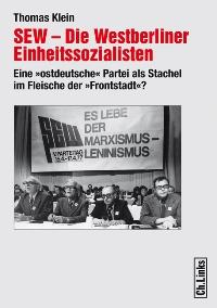 SEW - Die Westberliner Einheitssozialisten