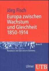 Europa zwischen Wachstum und Gleichheit 1850-1914