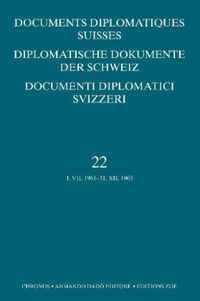 Documents Diplomatiques Suisses - Diplomatische Dokumente der Schweiz - Documenti Diplomatici Svizzeri