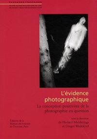L'evidence photographique