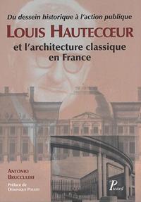 Louis Hautecœur et l'architecture classique en France.