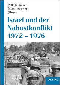 Israel und der Nahostkonflikt 1972 - 1976