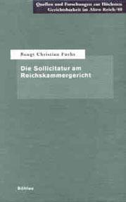 Die Sollicitatur am Reichskammergericht