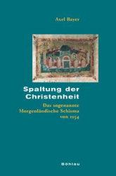 Spaltung der Christenheit