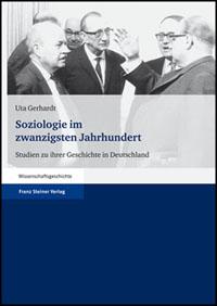Soziologie im zwanzigsten Jahrhundert
